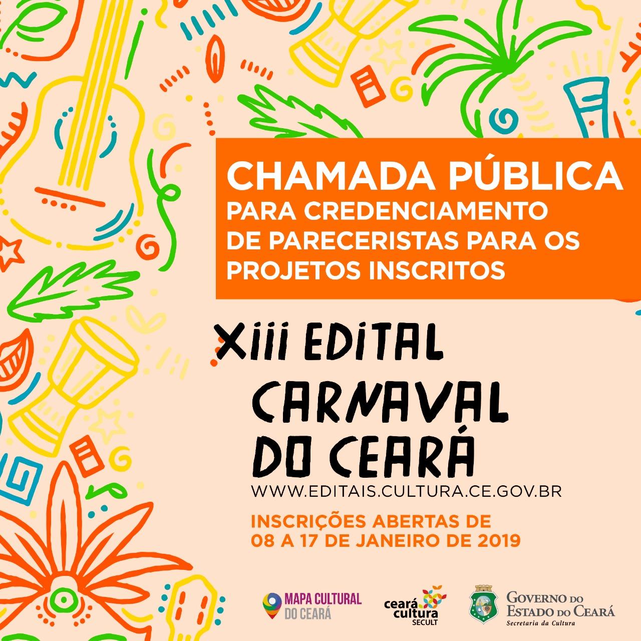CREDENCIAMENTO DE PARECERISTAS: Inscrições abertas para Chamada Pública de Credenciamento de Pareceristas para o XIII Edital Carnaval do Ceará