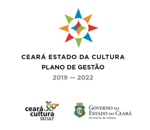 Ceara Estado Da Cultura Plano De Gestao 2019 2022 Secretaria Da Cultura