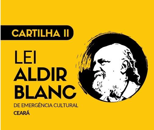 Lei Aldir Blanc: Secult lança segunda edição de Cartilha para auxílio aos municípios