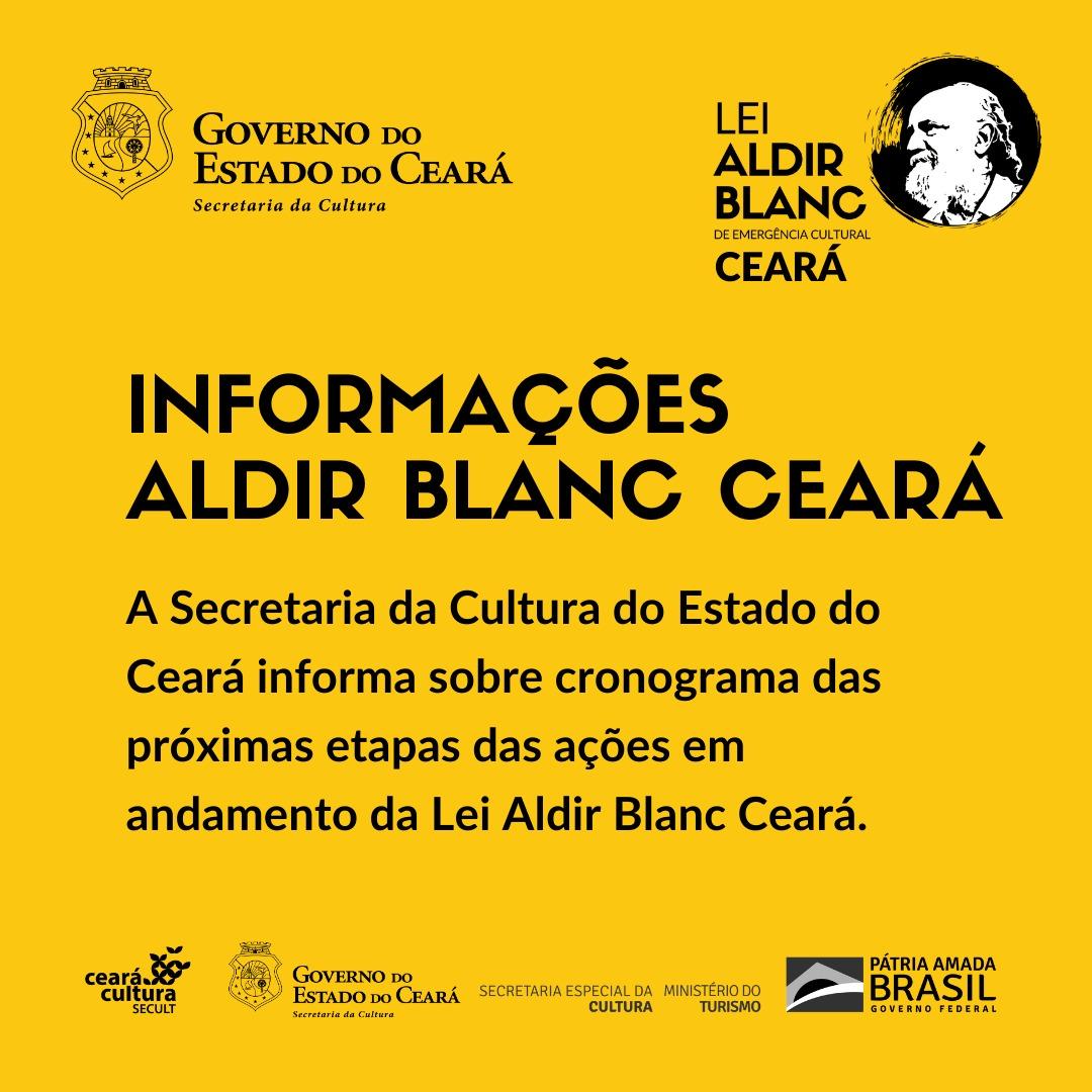 Informe sobre cronograma das próximas etapas da Lei Aldir Blanc Ceará